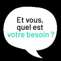04_QUEL-EST-VOTRE-BESOIN_QUEL-EST-VOTRE-BESOIN